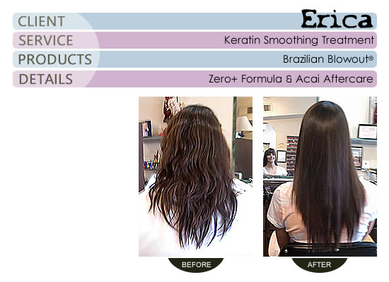 Erica - Brazilian Blowout® Smoothing Treatment