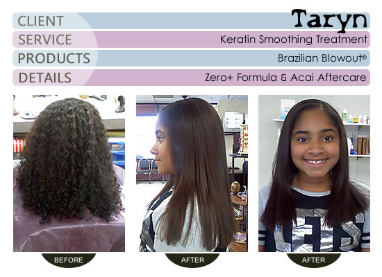 Taryn - Brazilian Blowout® Smoothing Treatment